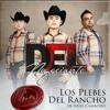 Los Plebes Del Rancho De A C - Del Negociante