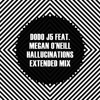 Dodo j5 feat. Megan O'Neill - Hallucinations (Extended Mix) mp3