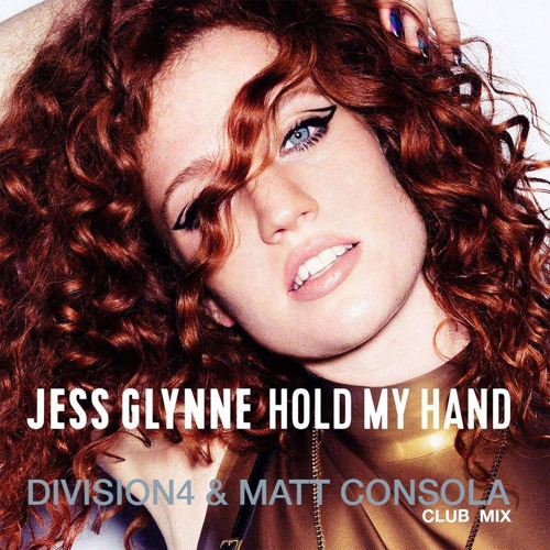 Jess Glynne - Hold My Hand (Division 4 & Matt Consola Club Mix)