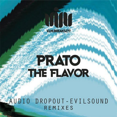 Prato - The Flavour (Audio Dropout Remix) - CLIP
