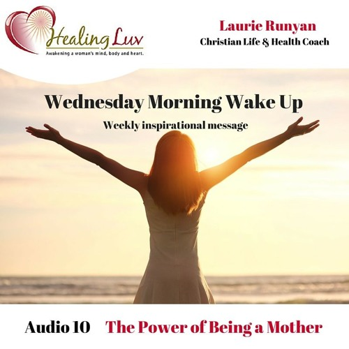 Audio 10- The Power of Being a Mother