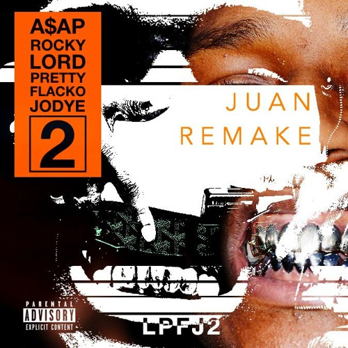 A Ap Rocky Lord Pretty Flacko Jodye 2 Instrumental Juan Remake By Juan Beats