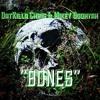 Bones feat. Mikey Boohyah