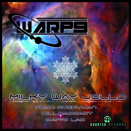 Milky Way Jello - Ft Everyman WilldaBeast Safis Lab