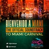 Private Ryan Presents Bienvenido A Miami 2015 (The Official Mixtape For Miami Carnival)