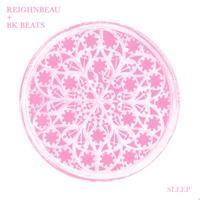 Reighnbeau x BK Beats - Sleep