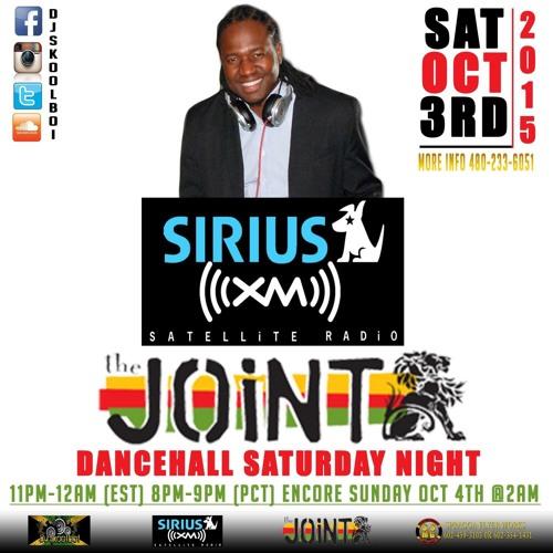 DANCEHALL SATURDAY NIGHT ON SIRIUS XM 42 THE JOINT DJSKOOLBOI 10 3