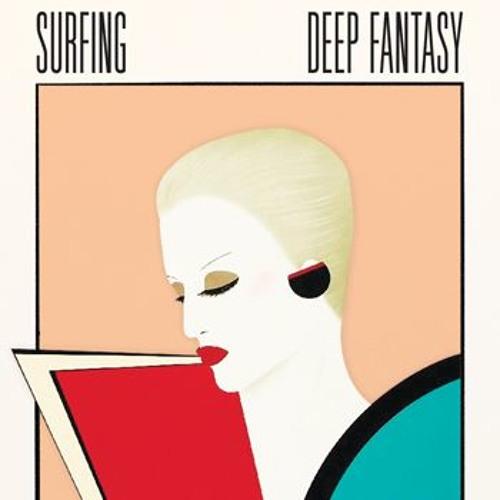 Deep Fantasy by S U R F I N G on SoundCloud Hear the