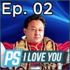 Shuhei Yoshida's on Our PlayStation Podcast - PS I Love You XOXO Ep. 02