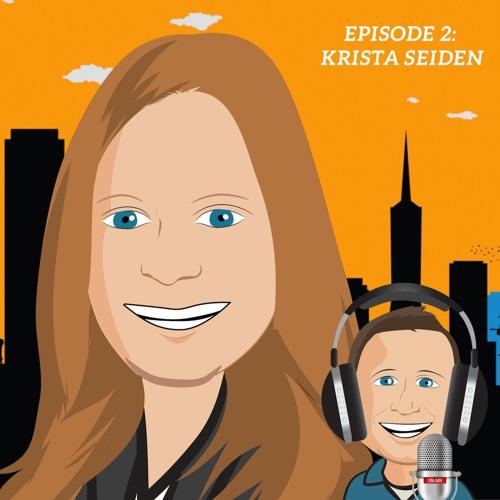 Episode 2 - Krista Seiden