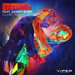 Brookes Brothers - Climb High (feat. Danny Byrd)