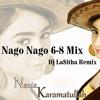 Nago Nago 6 - 8 Mix - Noziya Karomatullo - Dj La$itha Remix.2015