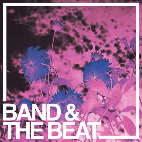 Band & The Beat - 21 [Digital 45]