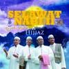 Preview Album Hijjaz Selawat Nabi Vol2