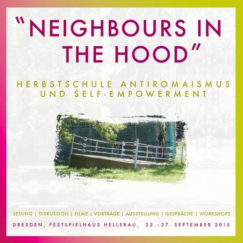 """NEIGHBOURS IN THE HOOD"" - Herbstschule Antiromaismus und Self-Empowerment"