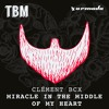 Clément Bcx - Miracle In The Middle Of My Heart [OUT NOW]