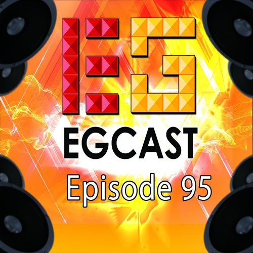 EGCast: Episode 95 - Troll