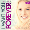 JJ & Dj Oskar - I want you forever JJ mix