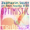 Zepherin Saint Ft Ann Nesby & 3G - Optimistic (Radio Edit)