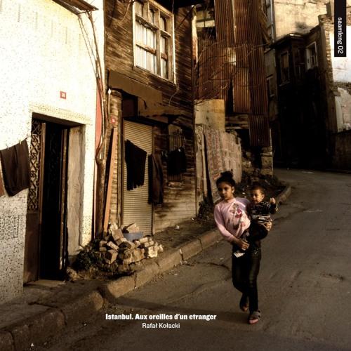 Rafał Kołacki - Istanbul. Aux oreilles d'un etranger (excerpt)