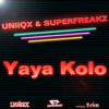 YaYa Kolo - UNiiQX & Superfreakz **Free Download**