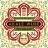 Akalé Wubé - Alègntayé feat. Genet Asefa (Grant Phabao Remix)