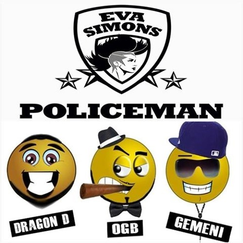 Eva Simons VS HAPPY GANGSTERS - POLICEMAN (REMIX)