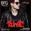 Allan Natal - BFG Music On - Promo Set For Mexico Radio Stations