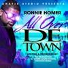 Ronnie Homer - All Over De Town