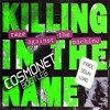 RATM - Killing in the name (Cosmonet Bootleg) FREE DOWNLOAD
