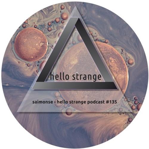 saimonse - hello strange podcast #135