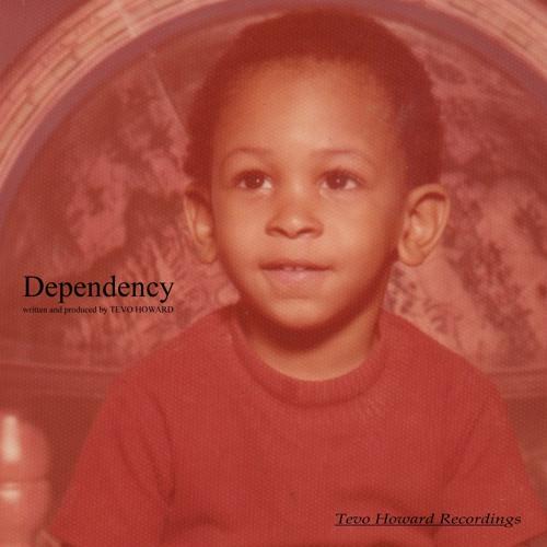 DEPENDENCY - Tevo Howard [Release TTHR-DR027]