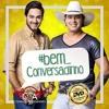 Bem Conversadinho - Conrado & Aleksandro