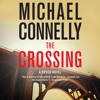 The Crossing by Michael Connelly, Read by Titus Welliver- Chapter 3 -Audiobook Excerpt
