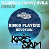 Download Bingo Players vs Tujamo & Danny Avila - Devotion Cream (KRIS DAM Mash-Up) [FREE DOWNLOAD] Mp3