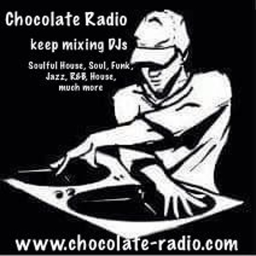 Roger Brookes on Chocolate radio playing Soulful House Mixes 3,4 RB 19.02.15..MP3