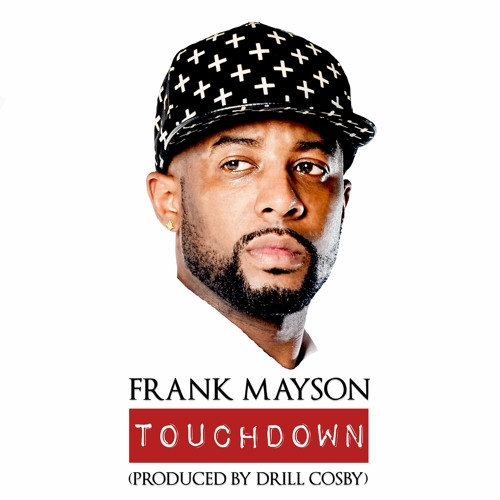 Touchdown (Produced By Drill Cosby)