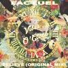 Factuel - Believe (Original Mix) mp3