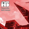 Free Download Avenue Red Podcast #050 - Keith Anderson Mp3