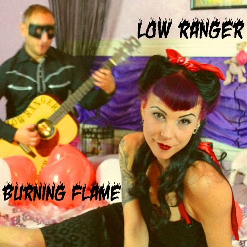 LOW RANGER - BURNING FLAME - ACOUSTIC