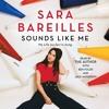 Sara Bareilles on her audiobook SOUNDS LIKE ME