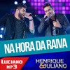 Henrique & Juliano -  Na Hora Da Raiva (Audio DVD 2015)