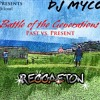 Battle Of The Generations Reggeaton Mix 2015 - DJ Mycol