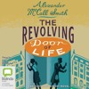 Revolving Door of Life by Alexander McCall Smith