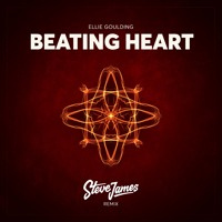 Ellie Goulding - Beating Heart (Steve James Remix)