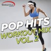 Workout Music Source - Pop Hits Workout Mix Vol. 2 Preview