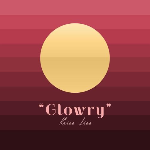 Kriss Liss - Glowry (Prod. by Kriss Liss)