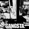 Gangsta Soundtrack // Sing Ergastulum