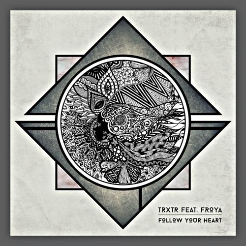 Follow Your Heart (feat. Froya)