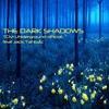 The Dark Shadows-TCM Underground Official(feat. Jack Tahbaz)